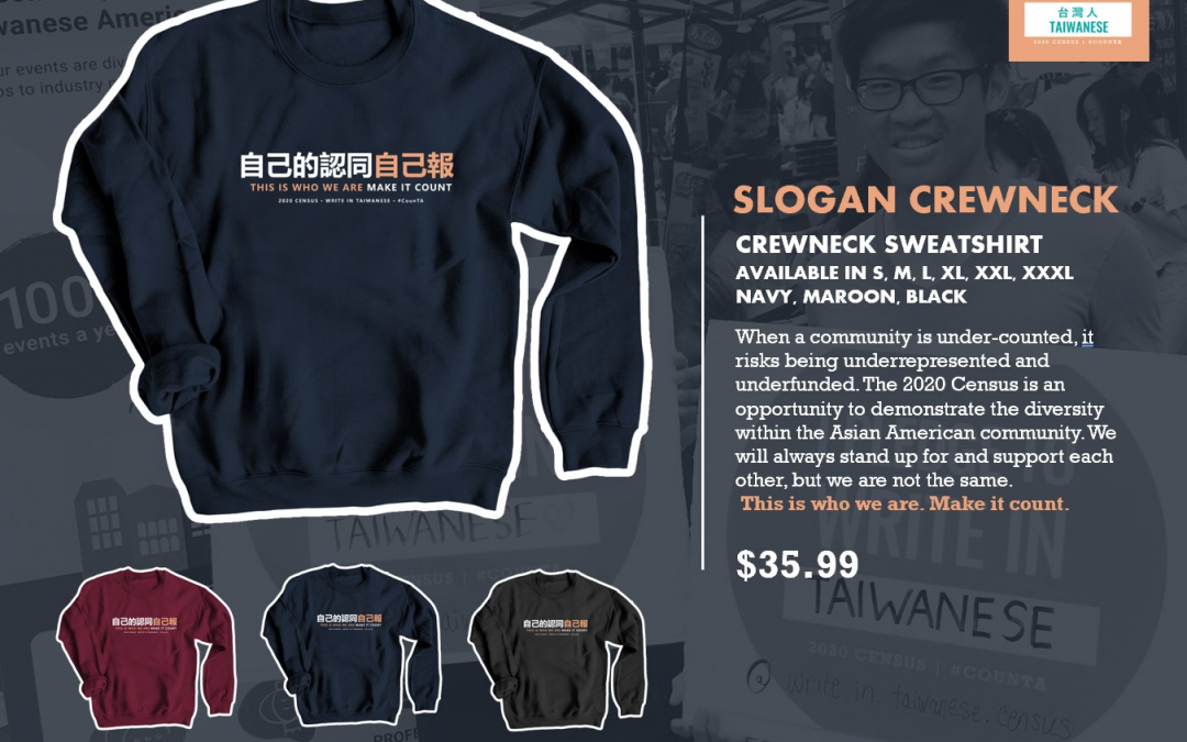 """Write in Taiwanese"" Census Sweatshirt on Sale Now!"
