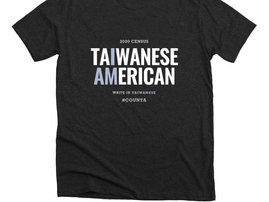 I Am Taiwanese T-Shirt