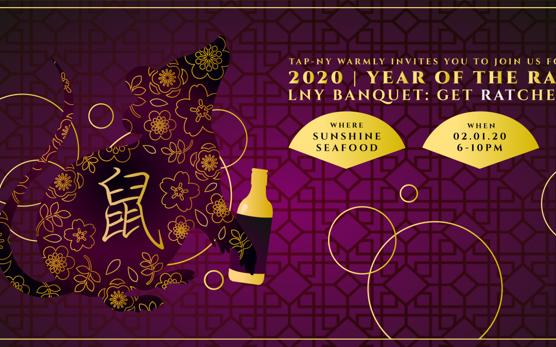 TAP-NY 13th Annual Lunar New Year Banquet: Let's Get RATchet