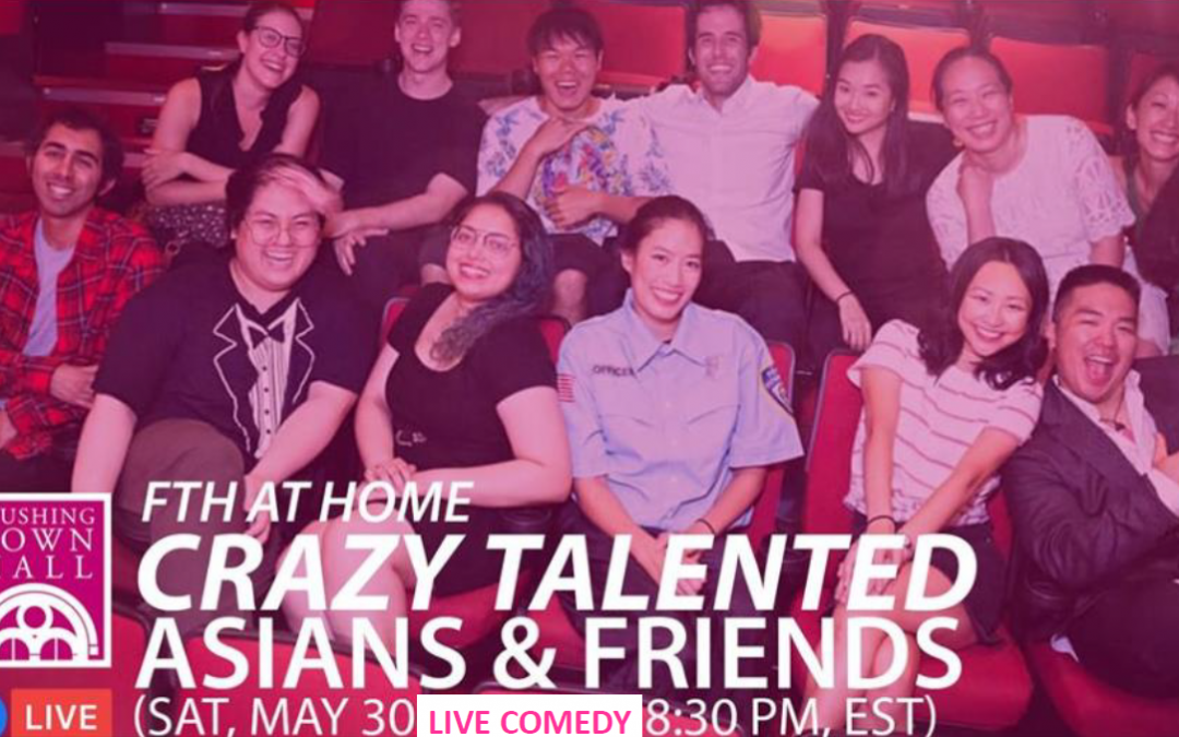 Crazy Talented Asians Comedy Show