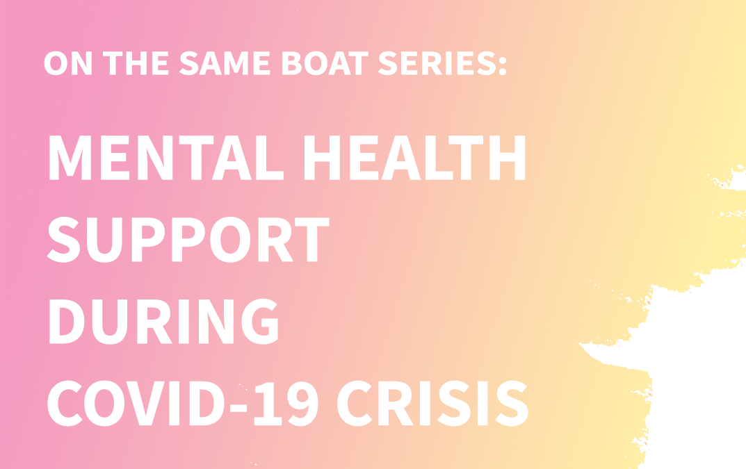 On the Same Boat: Mental Health Series