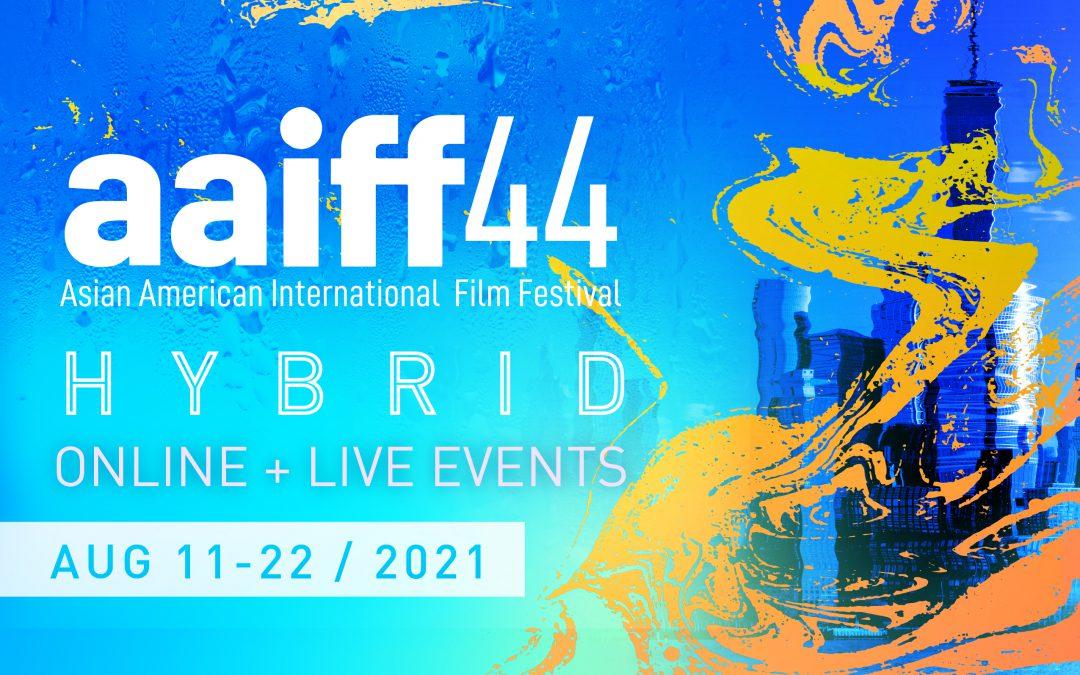 TAP-NY Deal Alert: 44th Annual Asian American International Film Festival